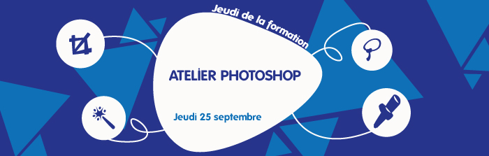 Jeudi de la formation : Atelier Photoshop