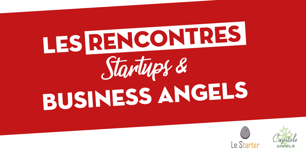 Rencontre Startups / Business Angel