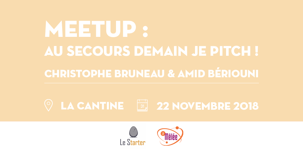 Meet Up : Au secours demain je pitch !